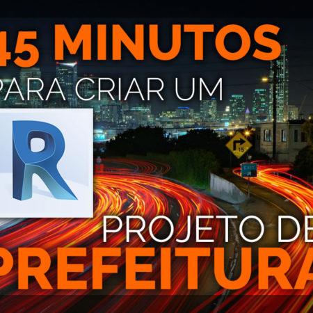 45 Minutos para Você Criar um Projeto de Prefeitura