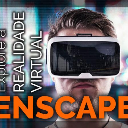 Enscape: Você e a Realidade Virtual